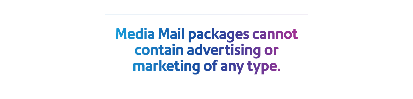 media mail packages cannot contain advertising or marketing of any type.