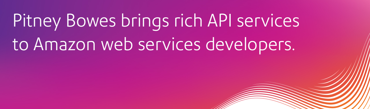 Pitney Bowes brings rich API services to Amazon Web Services developers.