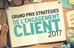 Grand Prix Strategies de l'engagement client 2017