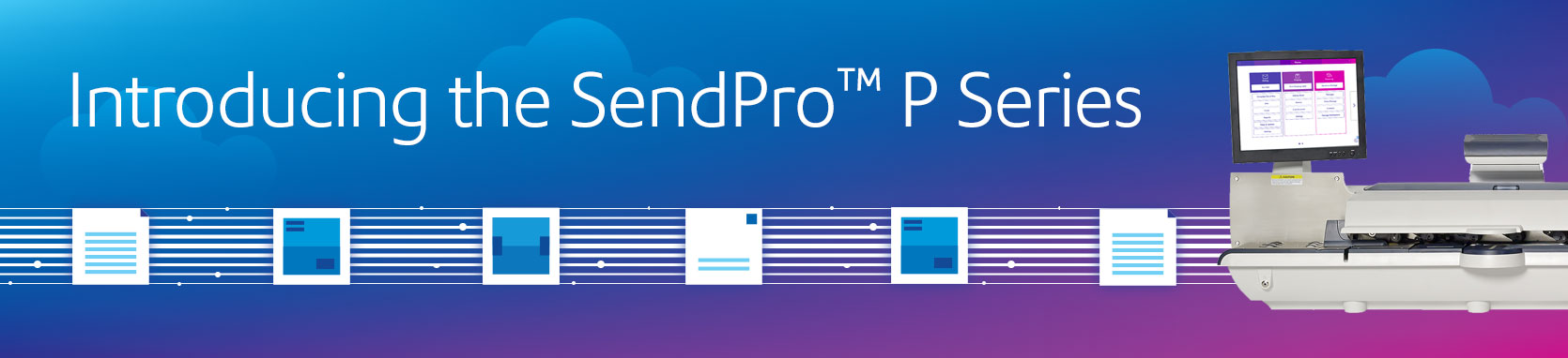 The SendPro P Series: Seamlessly integrating mailing, shipping, tracking and receiving across multiple carrier options.