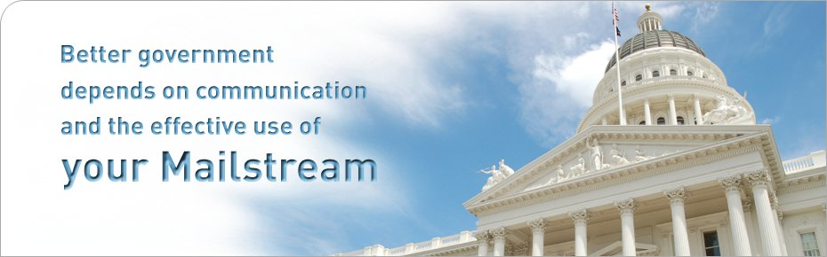 Better government depends on communication and the effective use of your Mailistream