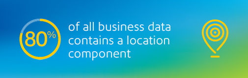 80% of all business data contains a location component