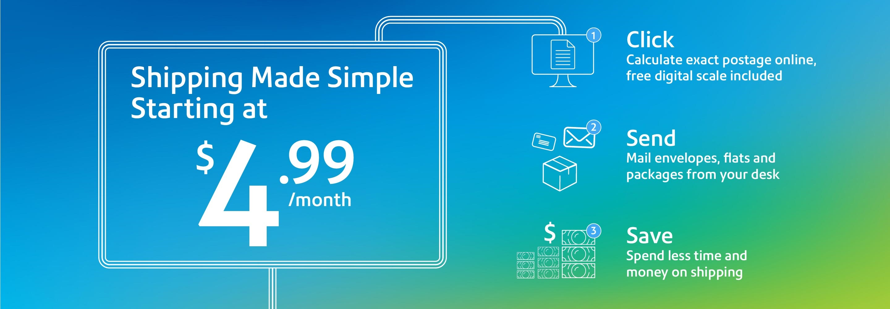 Shipping Made Simple Starting at $4.99/mo