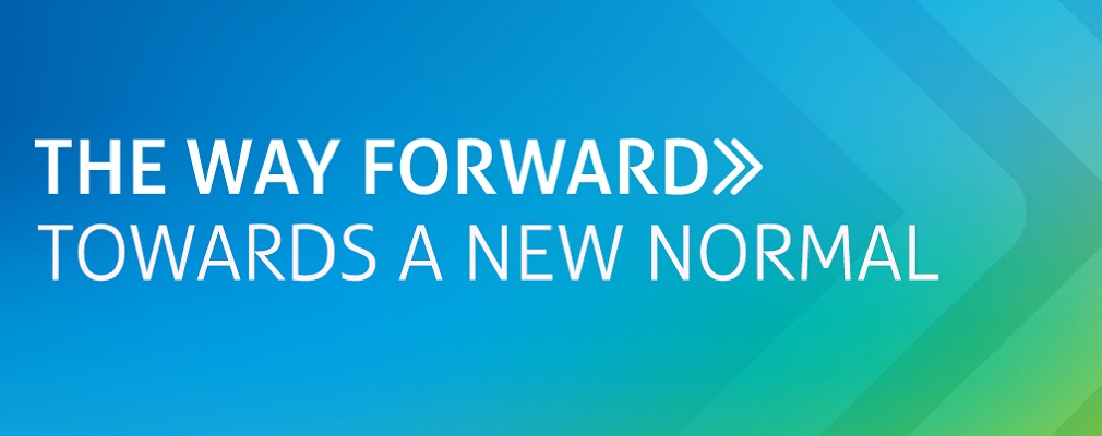 The Way Forward >> Towards a new normal
