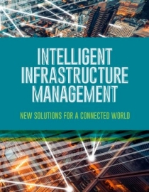 Intelligent Infrastructure Management: New solutions for a connected world